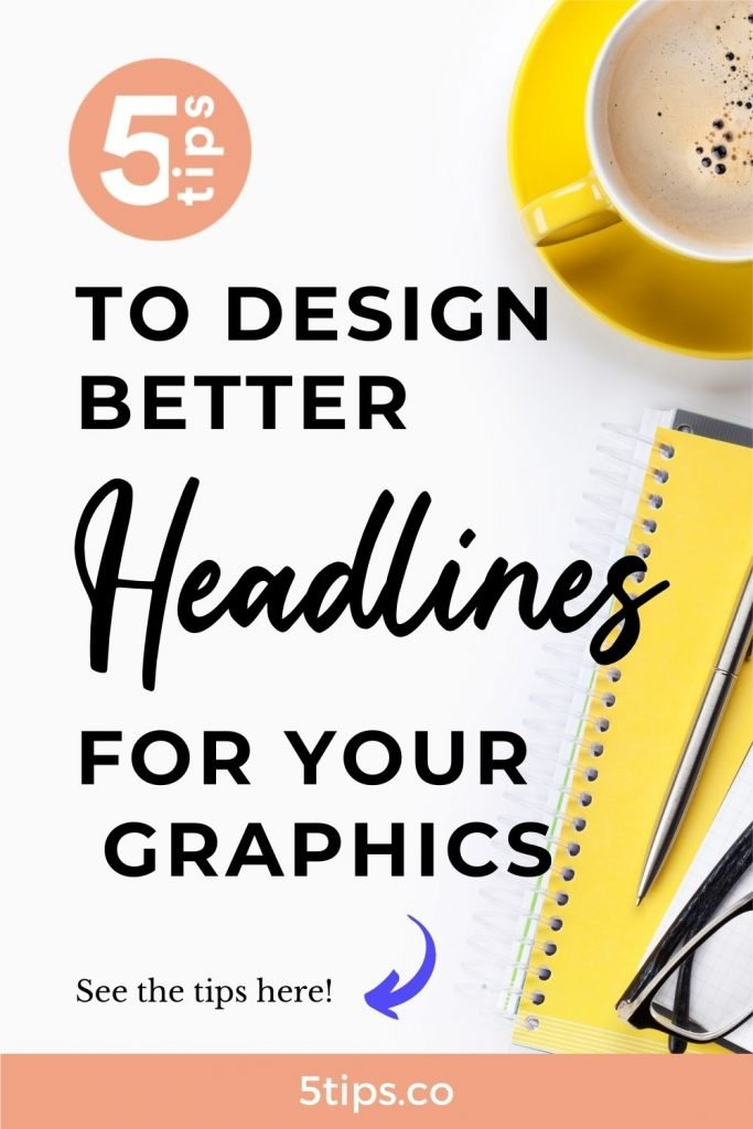 5 graphic design tricks to create better headlines